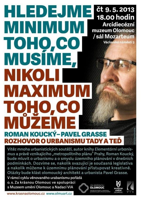 Roman Koucký: Hledejme minimum toho, co musíme, nikoli maximum toho, co můžeme