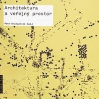 Architektura a veřejný prostor
