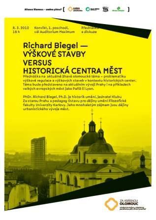 Richard Biegl – Výškové stavby vs. historická centra měst