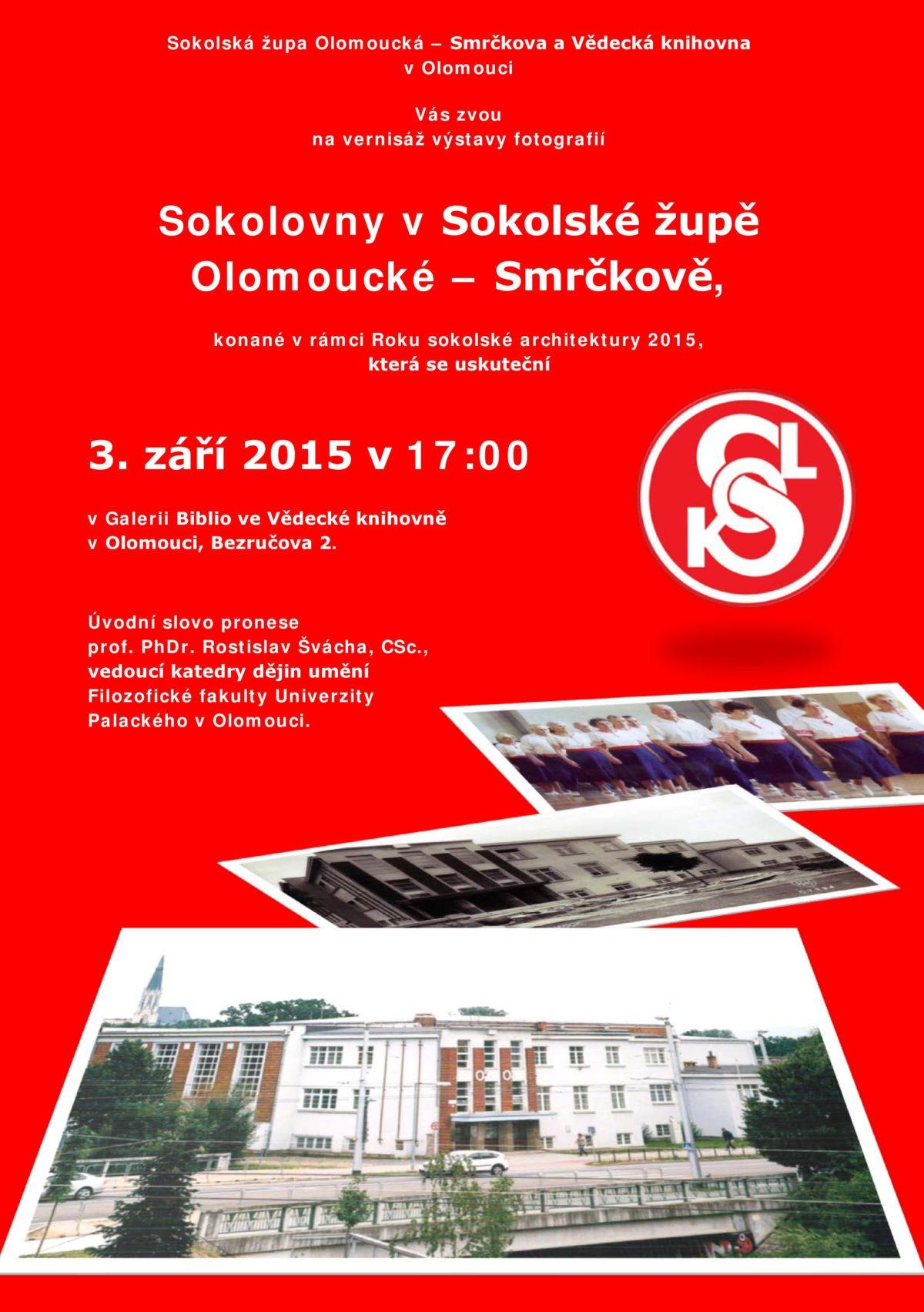 Výstava Sokolovny v sokolské župě Olomoucké–Smrčkově
