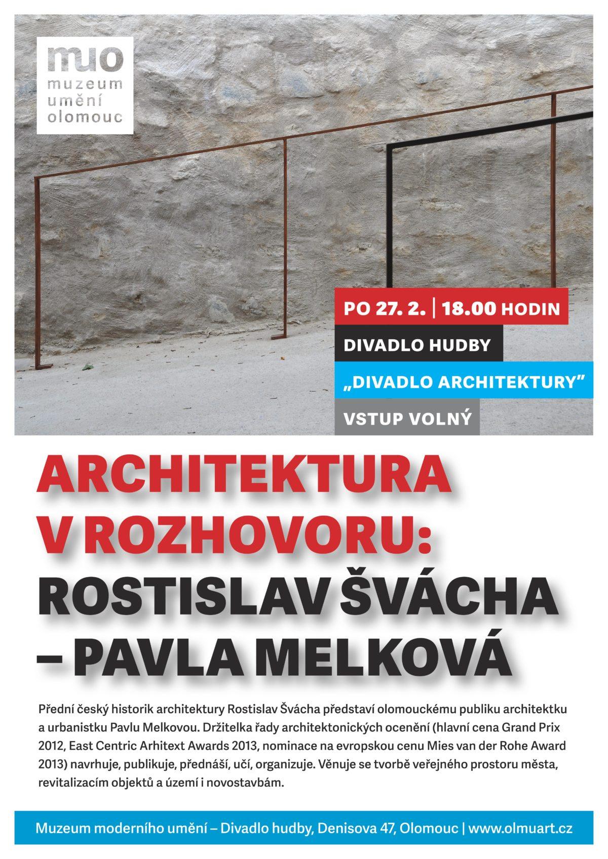 Architektura v rozhovoru: Rostislav Švácha – Pavla Melková
